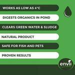 Envii Natural Pond Klear - Nettoyeur Pour Bassin Qui Élimine L'eau Verte et Traitement Qui Débarrasse Des Algues (Traite 20 000 Litres) de la marque Envii image 3 produit